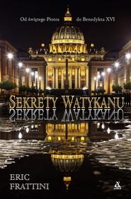 okładka Sekrety Watykanu, Książka   Eric Frattini