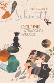 okładka Dziennik utraconej miłości, Ebook | Eric-Emmanuel Schmitt