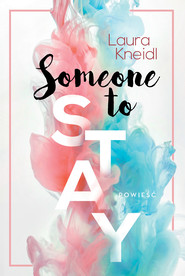 okładka Someone to Stay, Ebook | Laura Kneild