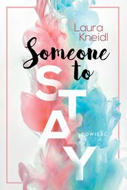 okładka Someone to Stay, Ebook | Laura Kneild