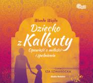 okładka Dziecko z Kalkuty mp3 download, Audiobook | Wanda Wajda