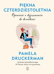 okładka Piękna czterdziestoletnia, Ebook | Pamela Druckerman