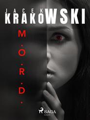 okładka M.O.R.D., Ebook | Jacek Krakowski