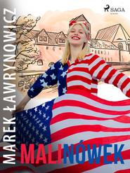 okładka Malinówek, Ebook | Marek Ławrynowicz