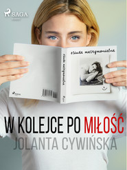 okładka W kolejce po miłość, Ebook | Jolanta Cywinska