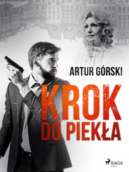 okładka Krok do piekła, Ebook | Artur Górski