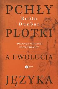 okładka Pchły, plotki a ewolucja języka, Ebook | Robin Dunbar