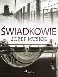 okładka Świadkowie, Ebook | Józef Musiol