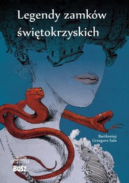 okładka Legendy zamków świetokrzyskich, Książka | Sala Bartłomiej