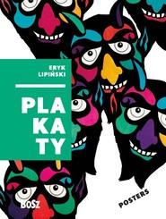 okładka Eryk Lipiński. Plakaty, Książka | Folga-Januszewska Dorota
