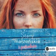 okładka Stany małżeńskie i pośrednie, Audiobook | Dorota  Kassjanowicz