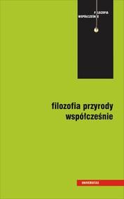 okładka Filozofia przyrody współcześnie, Ebook   Kuszyk-Bytniewska Mariola, Łukasik Andrzej