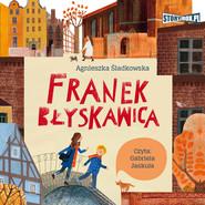 okładka Franek Błyskawica, Audiobook | Agnieszka Śladkowska