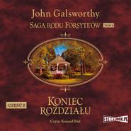 okładka Saga rodu Forsyte'ów. Tom 8. Koniec rozdziału. Część 2, Audiobook | John Galsworthy