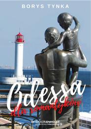 okładka Odessa dla romantyków, Ebook | Tynka Borys