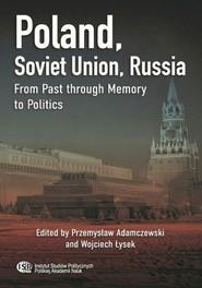okładka Poland, Soviet Union, Russia, Ebook | Przemysław  Adamczewski, Wojciech Łysek