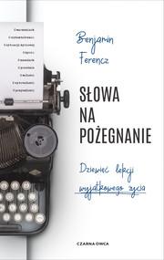 okładka Słowa na pożegnanie, Ebook   Benjamin Ferencz