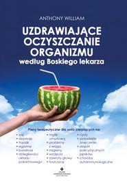 okładka Uzdrawiające oczyszczanie organizmu według Boskiego lekarza - PDF, Ebook | Anthony Wiliams