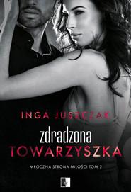 okładka Zdradzona towarzyszka, Ebook | Inga Juszczak