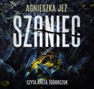 okładka Szaniec, Audiobook | Agnieszka Jeż