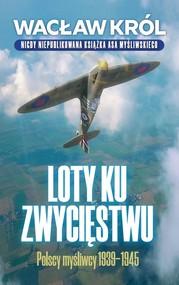 okładka Loty ku zwycięstwu, Ebook | Wacław Król