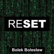 okładka Reset, Audiobook   Bolesław Bolek