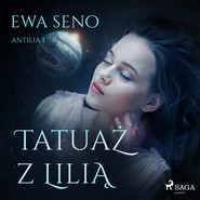 okładka Tatuaż z lilią, Audiobook | Ewa Seno