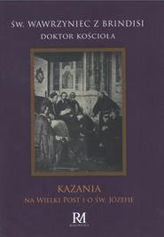 okładka Kazania na Wielki Post i o św. Józefie, Książka | Wawrzyniec z Brindisi Św.