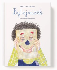 okładka Bylejaczek, Książka | Ficowski Jerzy