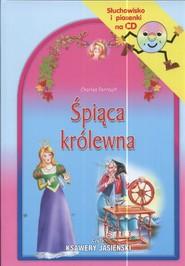 okładka Śpiąca królewna Słuchowisko i piosenki na CD, Książka | Charles Perrault