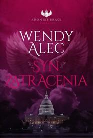 okładka Syn zatracenia, Książka | Wendy Alec