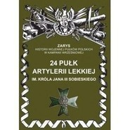 okładka 24 Pułk Artylerii Lekkiej im. Króla Jana III Sobieskiego, Książka | Dymek Przemysław
