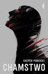 okładka Chamstwo, Książka | Pobłocki Kacper