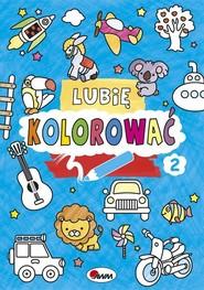 okładka Lubię kolorować 2, Książka | Kozera Piotr