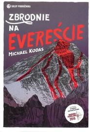 okładka Zbrodnie na Evereście, Książka | Kodas Michael