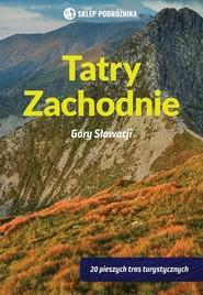 okładka Tatry Zachodnie Góry Słowacji, Książka | Kollar Daniel