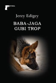 okładka Baba-Jaga gubi trop, Książka | Edigey Jerzy