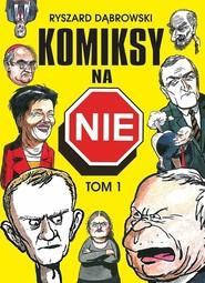 okładka Komiksy na NIE Tom 1, Książka | Dąbrowski Ryszard