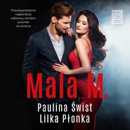 okładka Mala M., Audiobook | Paulina Świst, Lilka Płonka