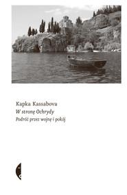 okładka W stronę Ochrydy, Ebook | Kapka Kassabova