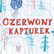 okładka Czerwony kapturek, Audiobook | Bracia Grimm
