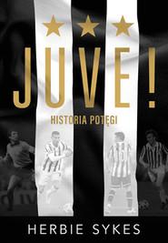 okładka Juve!, Książka | Herbie Sykes