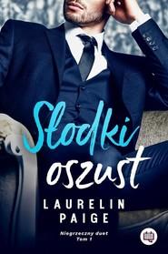 okładka Niegrzeczny duet Tom 1 Słodki oszust, Książka | Laurelin Paige