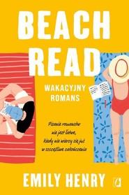 okładka Beach Read, Książka | Henry Emily