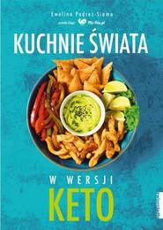 okładka Kuchnie świata W wersji KETO, Książka   Podrez-Siama Ewelina