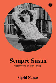 okładka Sempre Susan. Wspomnienie o Susan Sontag, Ebook | Sigrid Nunez