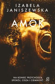 okładka Amok, Ebook | Izabela  Janiszewska