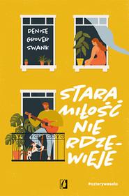 okładka Stara miłość nie rdzewieje. Cztery wesela. Tom 2. , Ebook | Denise Grover Swank