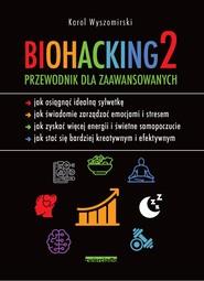okładka Biohacking 2, Ebook | Wyszomirski Karol