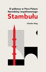 okładka O północy w Pera Palace, Ebook | Charles King